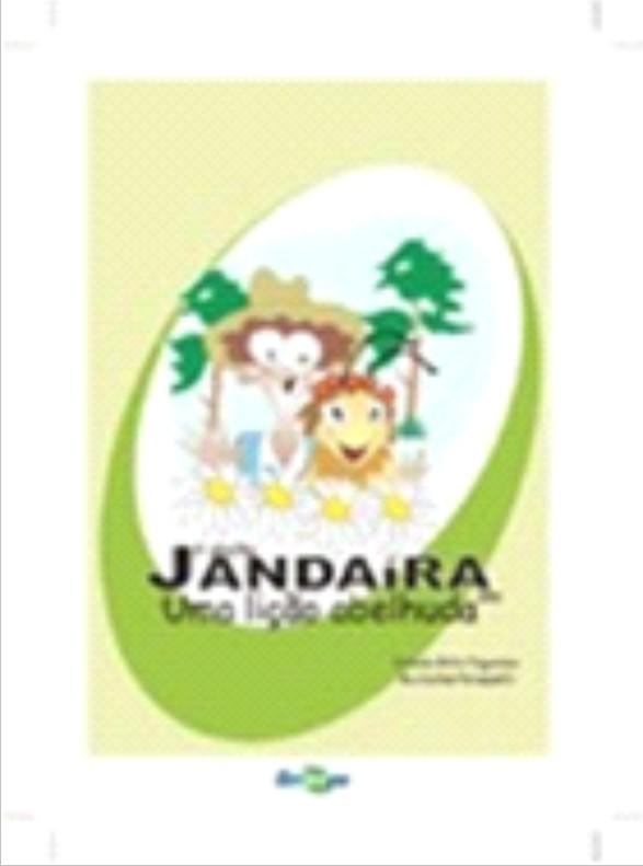 Book cover A abelha Jandaíra - uma lição abelhuda.