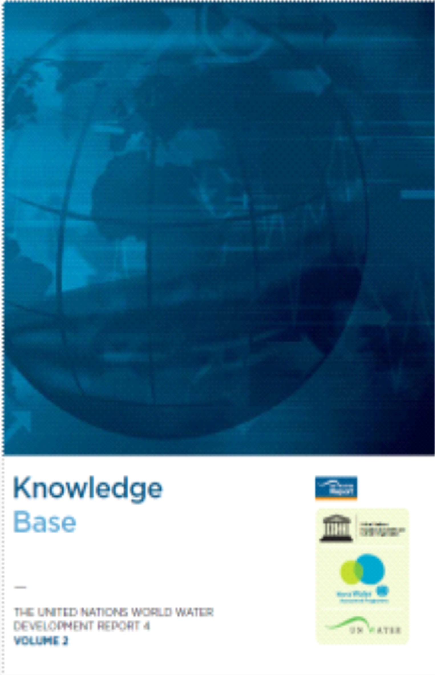 Capa da The United Nations World Water Development Report 4 - Volume 2 - Knowledge Base