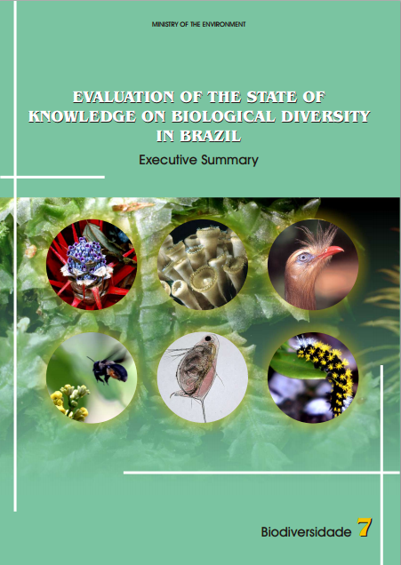Capa da Série Biodiversidade 07 - Evaluation of the State of Knowledge on Biological Diversity in Brazil