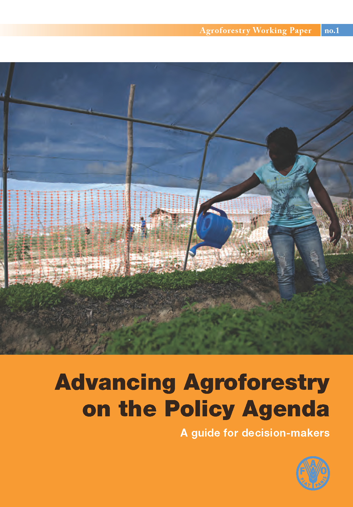 Capa da Advancing Agroforestry on the Policy Agenda: A guide for decision-makers