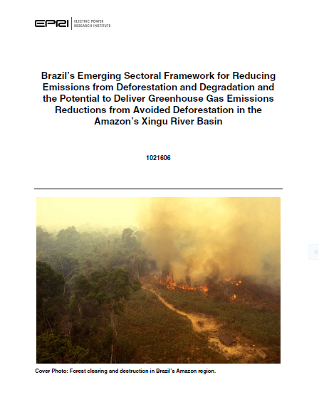 Capa da Brazil's emerging sectoral framework for reducing emissions from deforestation and degradation and the potential to deliver greenhouse gas emissions reductions from avoided deforestation in the Amazon's Xingu river basin