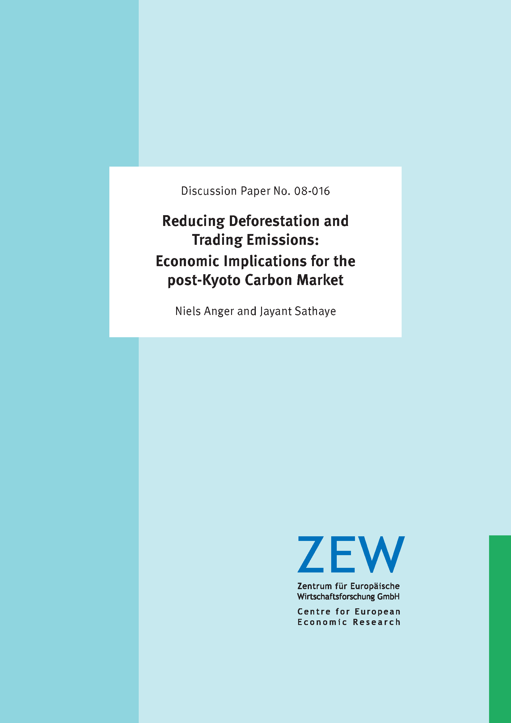 Capa da Reducing Deforestation and Trading Emissions: Economic Implications for the post-Kyoto Carbon Market
