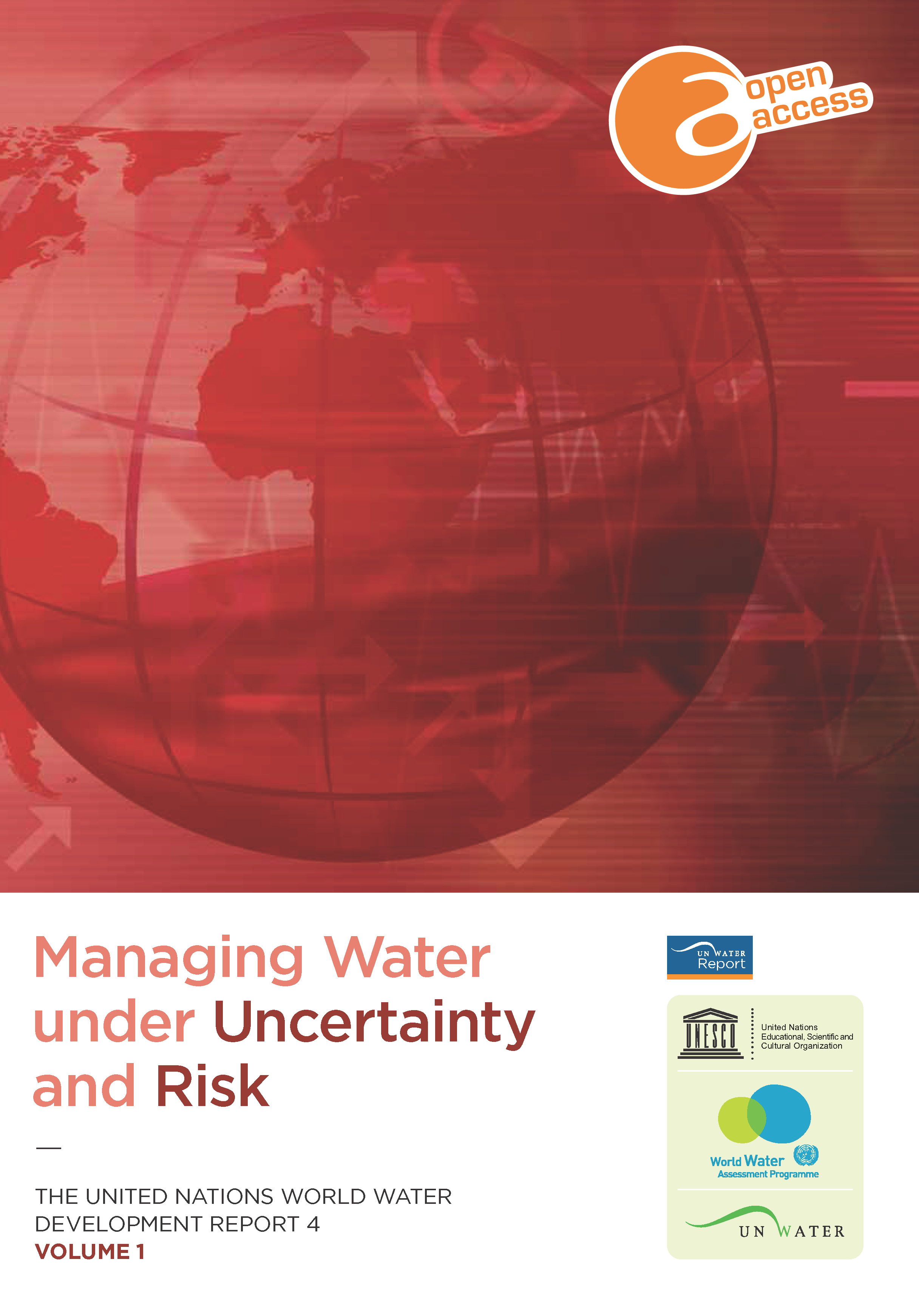 Capa da The United Nations World Water Development Report 4 - Volume 1 - Managing Water under Uncertainty and Risk