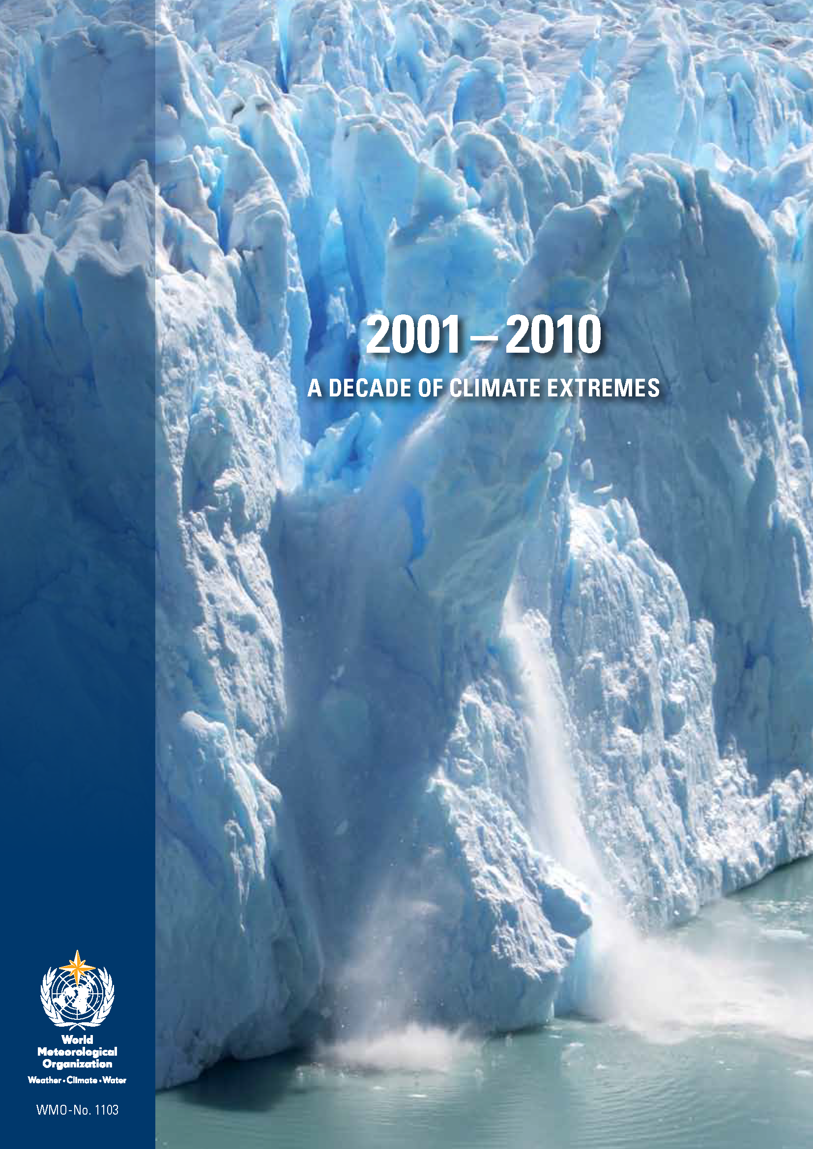 Capa da The global climate 2001 - 2010. A decade of climate extremes