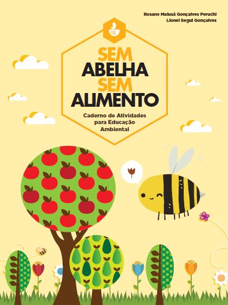 Favoritos Educação Ambiental - Sem abelha, sem alimento: caderno de  FP31