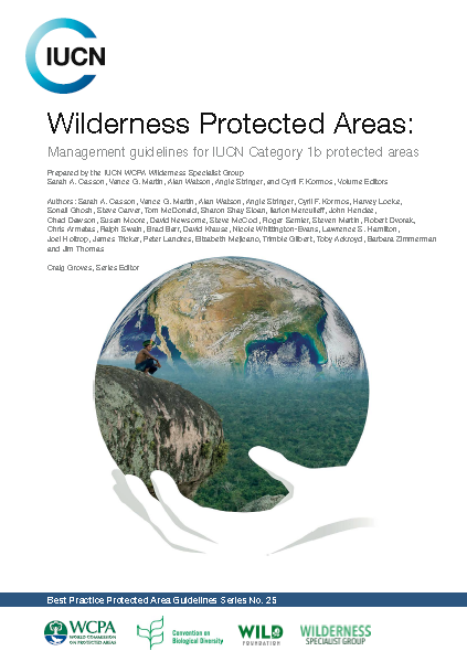 Capa da Wilderness Protected Areas: Management guidelines for IUCN Category 1b protected areas