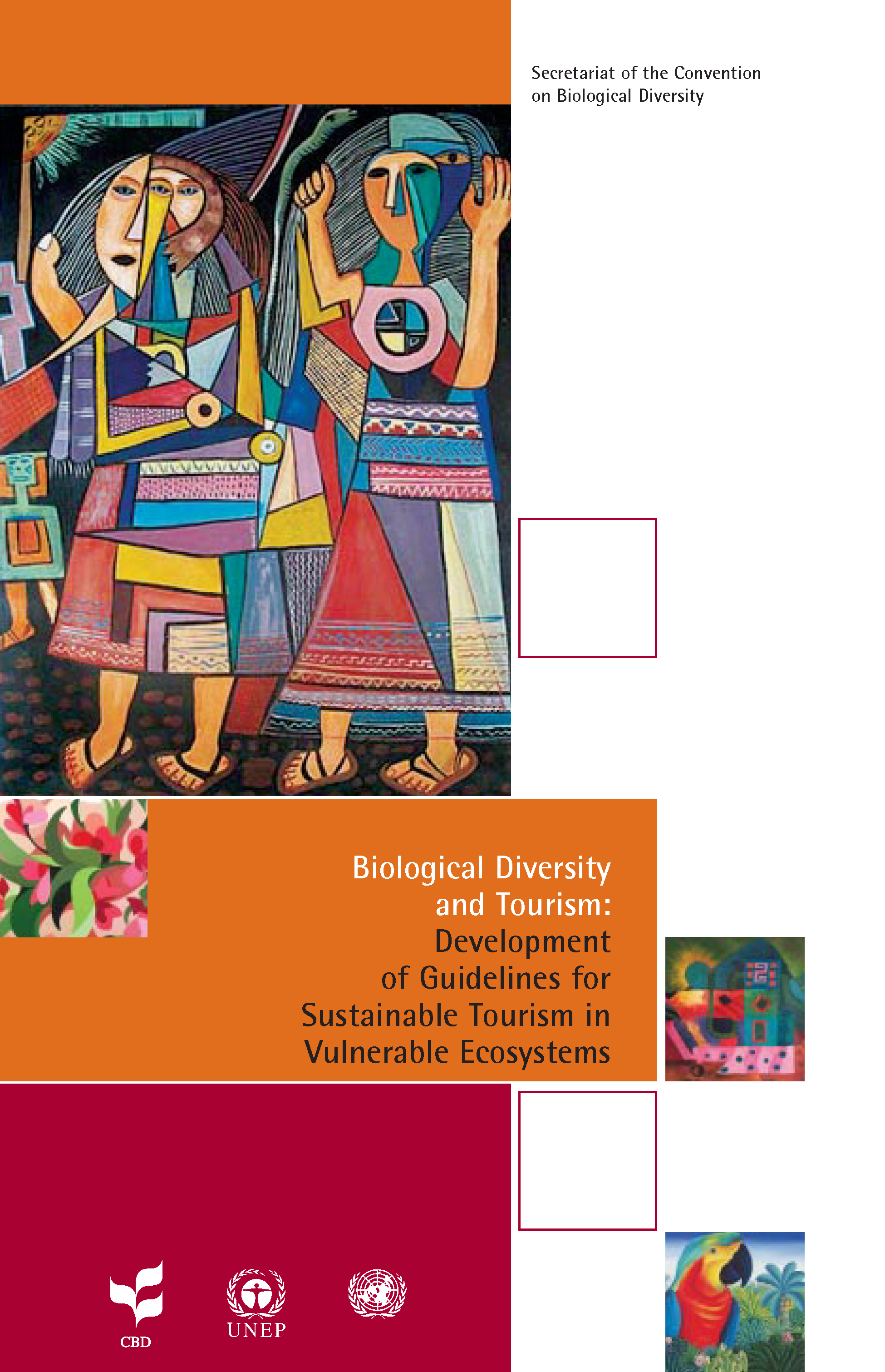 Capa da Biological Diversity and Tourism: Development of Guidelines for Sustainable Tourism in Vulnerable Ecosystems